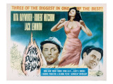 Fire Down Below, Robert Mitchum, Rita Hayworth, Jack Lemmon, 1957 Julisteet