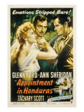 Appointment in Honduras, Ann Sheridan, Zachary Scott, Glenn Ford, 1953 Photo