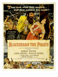 Blackbeard the Pirate, Keith Andes, Robert Newton, Linda Darnell, William Bendix, 1952 Prints