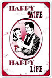 Happy Wife, Happy Life Plaque en métal