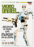 Video Games:  Because in Real Life Murder is Illegal Tin Sign