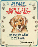 Hauser--Dog Out Tin Sign