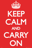 Keep Calm and Carry On (Motivational, Red) Prints