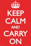 Mantenha a Calma e Siga em Frente Pôsters