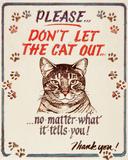 Hauser--Cat Out Plechová cedule