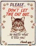 Hauser--Cat Out Tin Sign