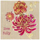 Live Fully Art by Bella Dos Santos