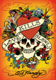 Ed Hardy - Love Kills Slowly Posters by Ed Hardy