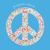 Give Peace a Chance Print by Erin Clark