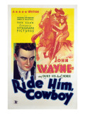 Ride Him Cowboy, John Wayne, Ruth Hall, 1932 Posters
