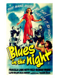 Blues in the Night, Jack Carson, Priscilla Lane, Peter Whitney, Richard Whorf, Betty Field, 1941 Posters
