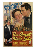 The Great Man's Lady, from Left, Brian Donlevy, Barbara Stanwyck, Joel Mccrea, 1942 Posters