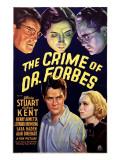 The Crime of Dr. Forbes, Robert Kent, Gloria Stuart, 1936 Posters