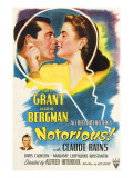 Notorious, Cary Grant, Ingrid Bergman, Claude Rains, 1946 Psters