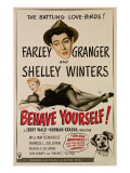 Behave Yourself!, from Top, Farley Granger, Shelley Winters, 1951 Photo
