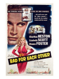 Bad for Each Other, Charlton Heston, Lizabeth Scott, 1953 Posters