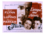 Escape Me Never, Errol Flynn, Eleanor Parker, Ida Lupino, 1947 Poster