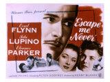 Escape Me Never, Errol Flynn, Eleanor Parker, Ida Lupino, 1947 Poster