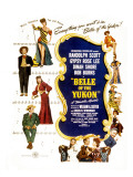 Belle of the Yukon, Gypsy Rose Lee, Randolph Scott, Dinah Shore, Bob Burns, 1944 Posters