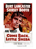 Come Back, Little Sheba, Burt Lancaster, Shirley Booth, 1952 Affiches