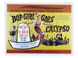 Bop Girl Goes Calypso, Judy Tyler, Bobby Troup, 1957 Posters