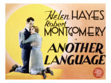Another Language, Robert Montgomery, Helen Hayes, 1933 Posters