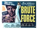 Brute Force, Burt Lancaster, Yvonne De Carlo, 1947 Posters