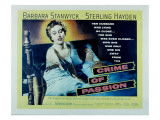 Crime of Passion, Barbara Stanwyck, Sterling Hayden, 1957 Póster