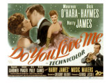 Do You Love Me, Maureen O'Hara, Dick Haymes, Harry James, 1946 Plakater