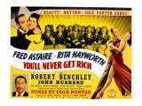 You'll Never Get Rich, Fred Astaire, Rita Hayworth, Robert Benchley, 1941 Posters