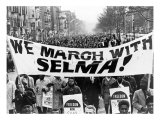"Civil Rights, Marchers Carrying Banner ""We March with Selma!"", Harlem, New York City, 1965 Posters"