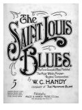 Saint Louis Blues, Composed by W.C. Handy, Sheet Music, 1914 Posters