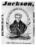 Andrew Jackson Presidential Campaign Poster, 1832 Photo