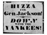 Andrew Jackson Presidential Campaign Poster, 1828 Photo