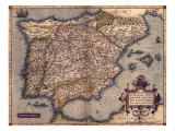 1570 Map of Spain, from Abraham Ortelius&#39; Atlas, Theatrvm Orbis Terrarvm Posters