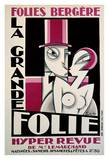 Folies-Bergere, La Grande Folie Posters by  Pico