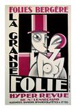 Folies-Bergere, La Grande Folie Prints by  Pico