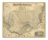 Map of San Francisco, c.1852 Prints by Britton &amp; Rey 
