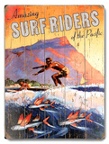 Amazing Surf Riders Wood Sign