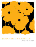 Four Yellows, April 6 2005 Poster von Donald Sultan