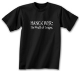 Hangover: the Wrath of the Grapes T-shirts