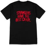 Strangers Have The Best Candy Vêtements