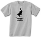 Curses! Foiled Again T-shirts