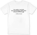I Am Drunk. Winston Churchill T-shirts
