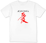 All You Need Is (Love Chinese) Shirts