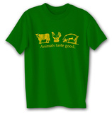 Animals Taste Good T-shirts
