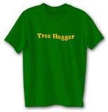 Tree Hugger Shirts