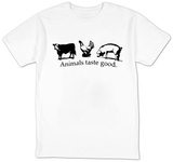 Animals Taste Good Shirts