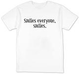 Smiles Everyone, Smiles T-shirts