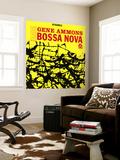 Gene Ammons - Bad! Bossa Nova Nástěnný výjev